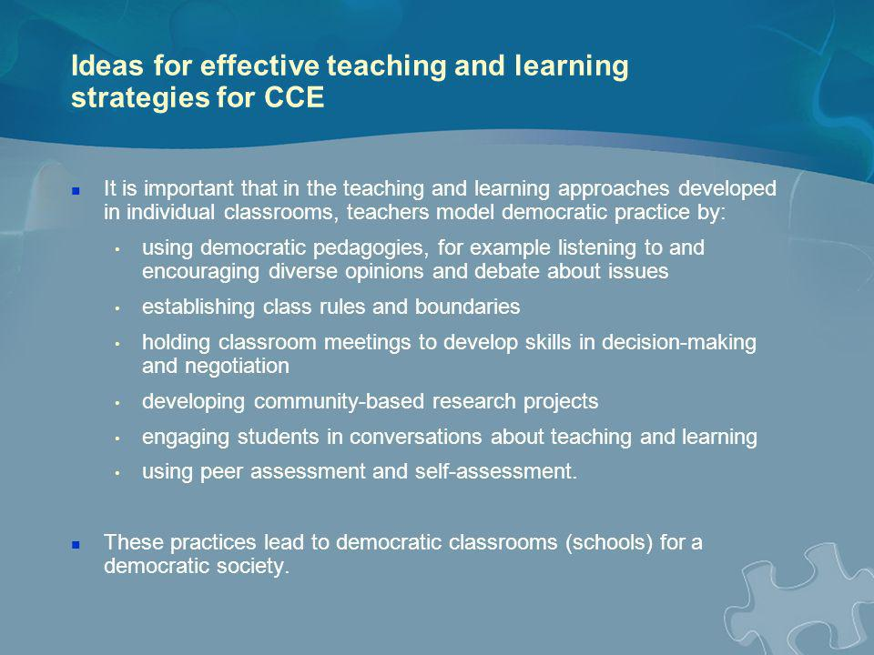Ideas for effective teaching and learning strategies for CCE