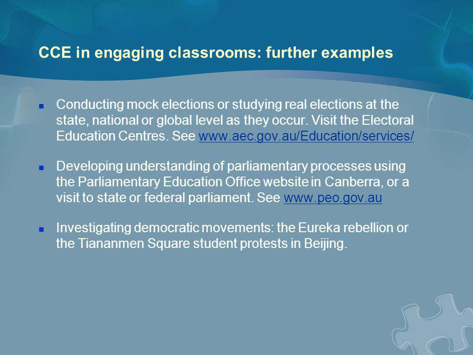 CCE in engaging classrooms: further examples