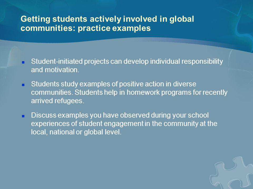 Getting students actively involved in global communities: practice examples