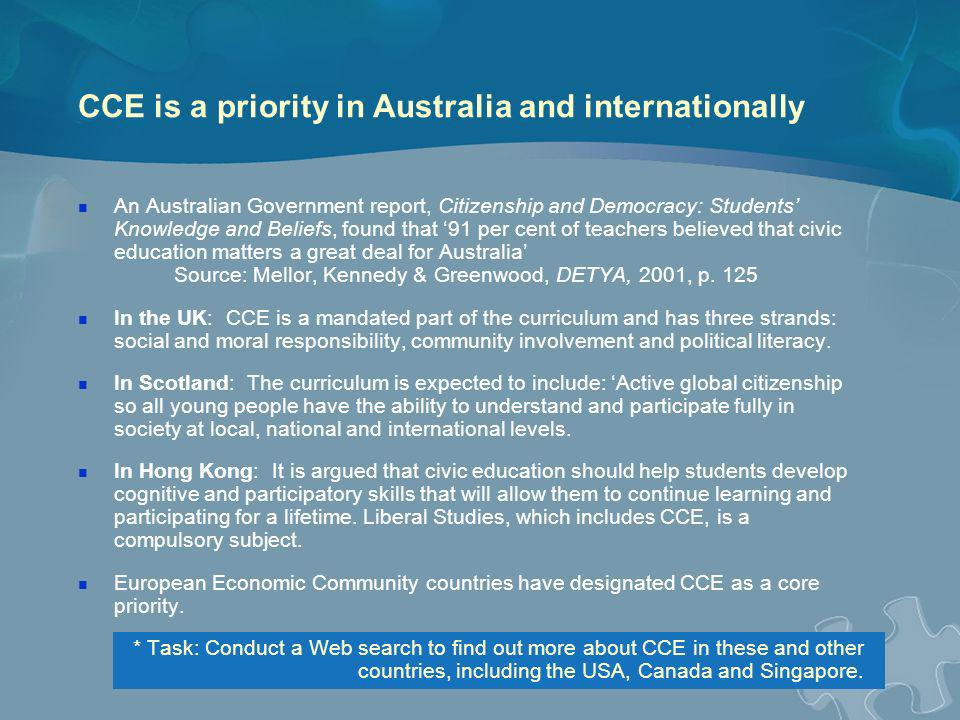 CCE is a priority in Australia and internationally