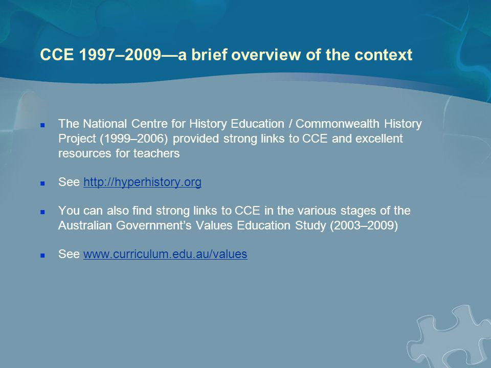 CCE 1997–2009—a brief overview of the context