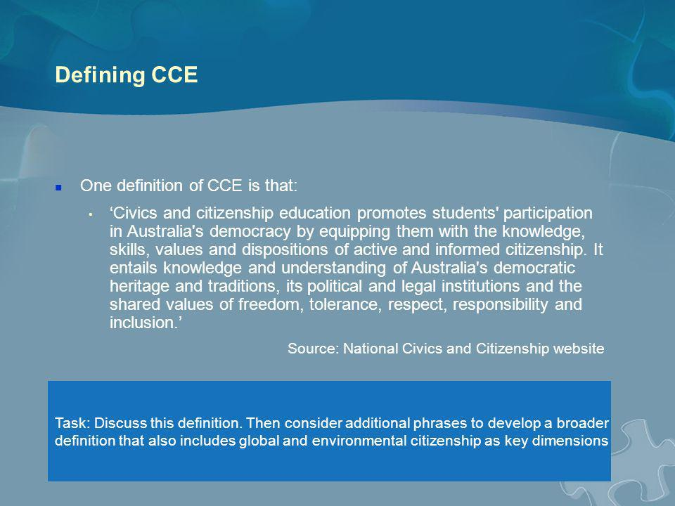 Defining CCE One definition of CCE is that: