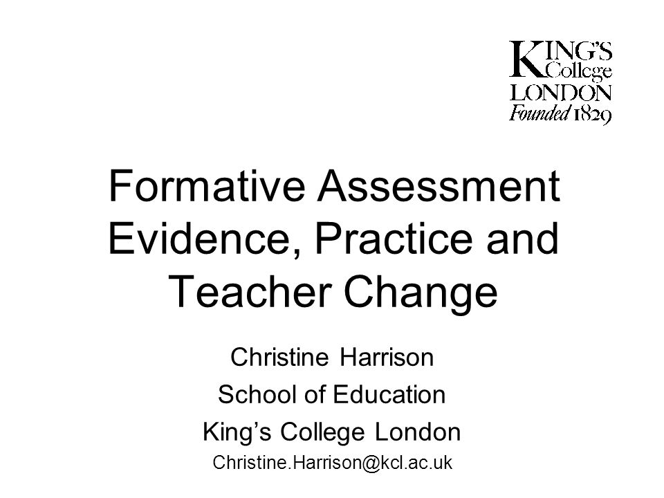 Formative Assessment Evidence, Practice and Teacher Change