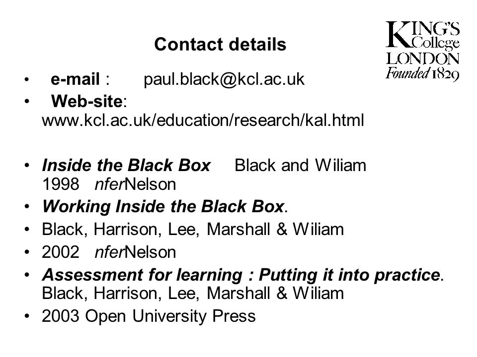 Contact details Web-site: www.kcl.ac.uk/education/research/kal.html