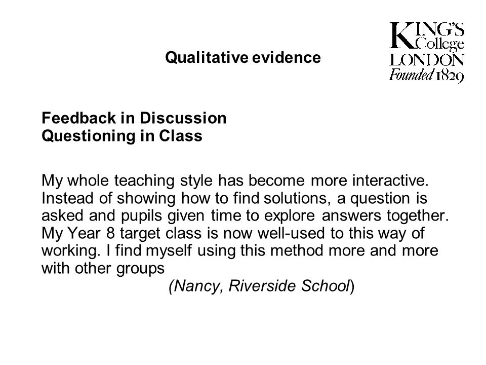 Qualitative evidenceFeedback in Discussion Questioning in Class.