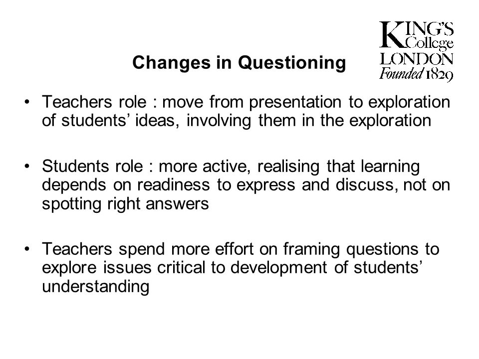 Changes in Questioning