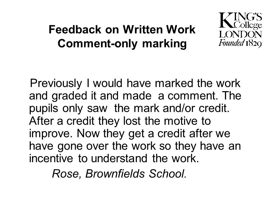 Feedback on Written Work Comment-only marking