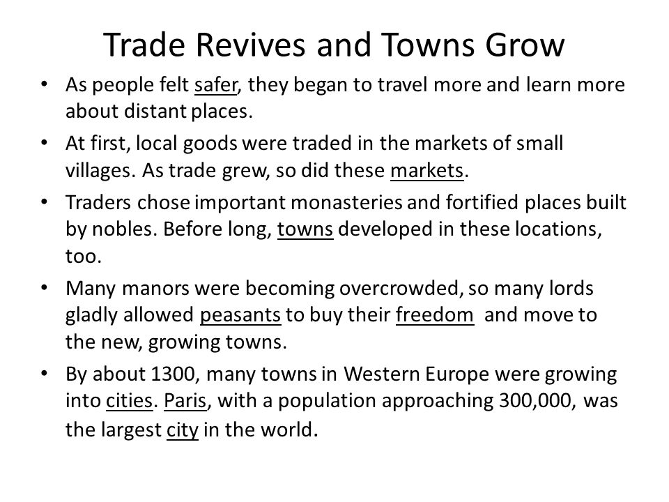 Trade Revives and Towns Grow