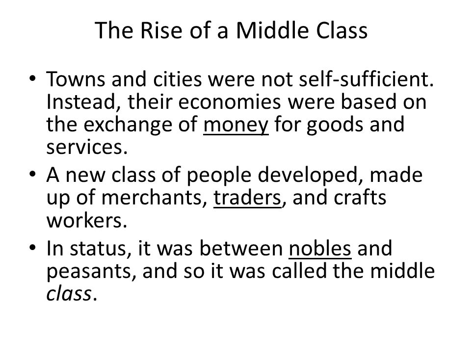 The Rise of a Middle Class