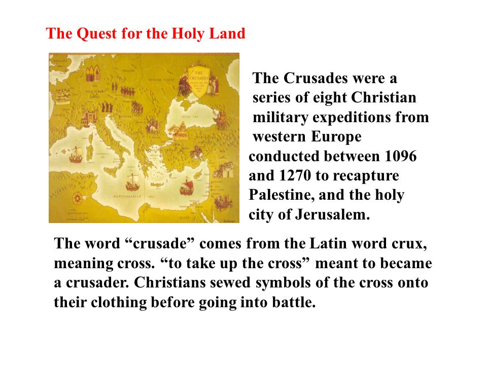 the crusaders and the quest for the holy land The crusades: the quest for holy land essay, research paper the crusades: the quest for holy land of course you have heard of the crusades, who.