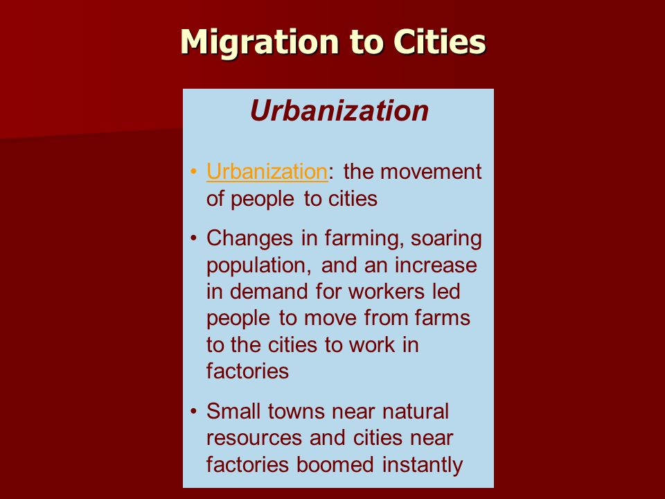 The migration of people to cities