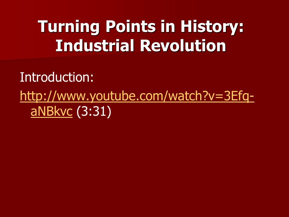 The industrial revolution as a turning point in world history Essay Sample