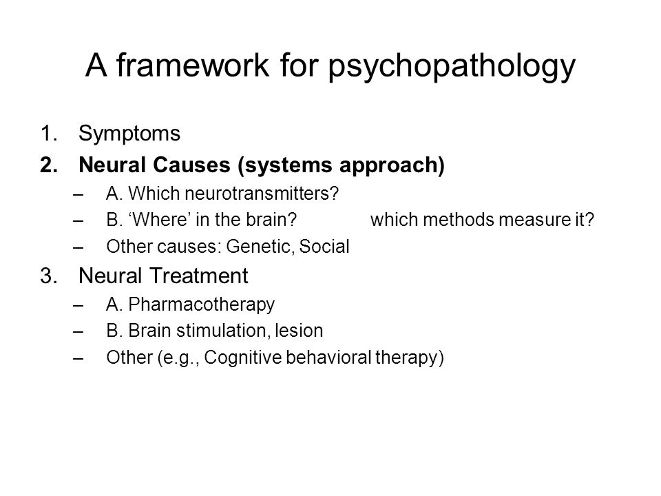 how the medical model of psychopathology Causes of psychopathology:biomedical model, humanistic model abnormal psychology social sciences psychology.