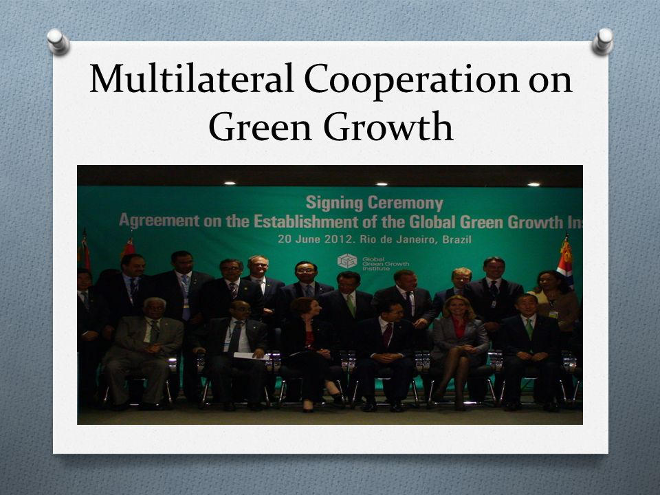 Multilateral Cooperation on Green Growth