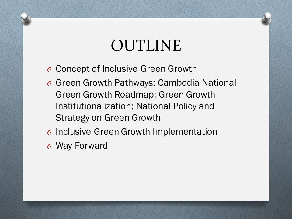 OUTLINE Concept of Inclusive Green Growth