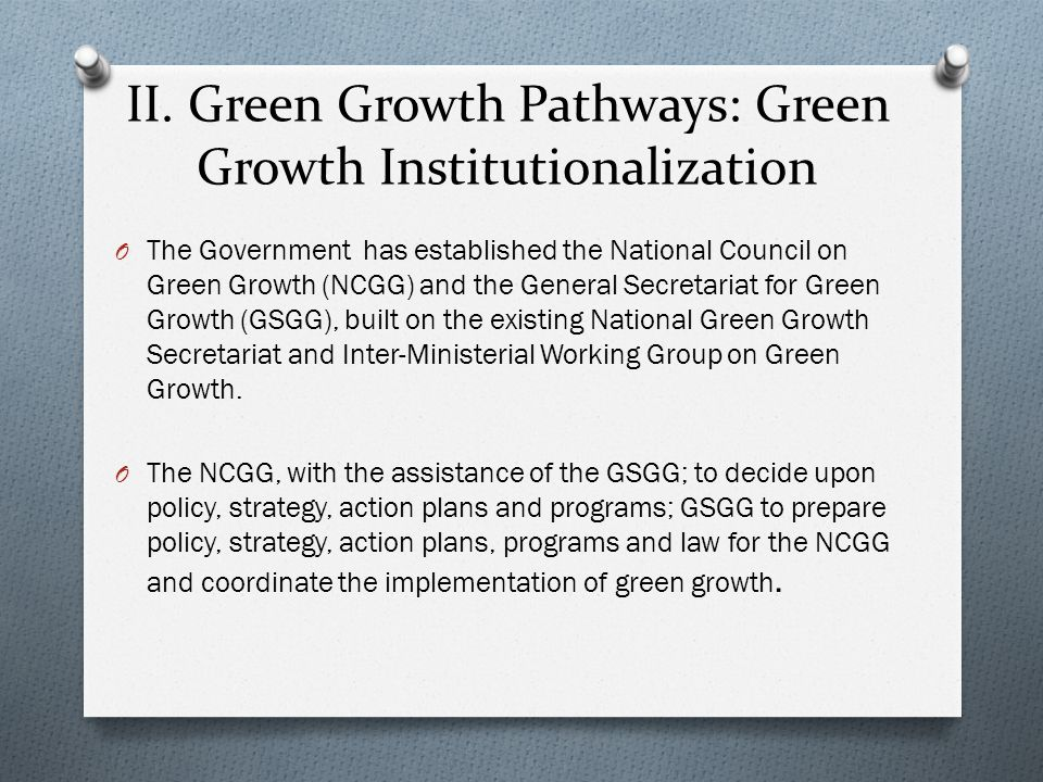II. Green Growth Pathways: Green Growth Institutionalization