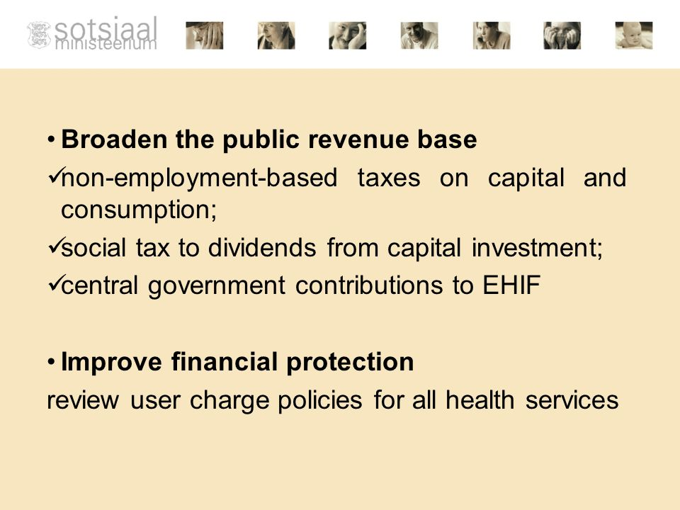 Broaden the public revenue base