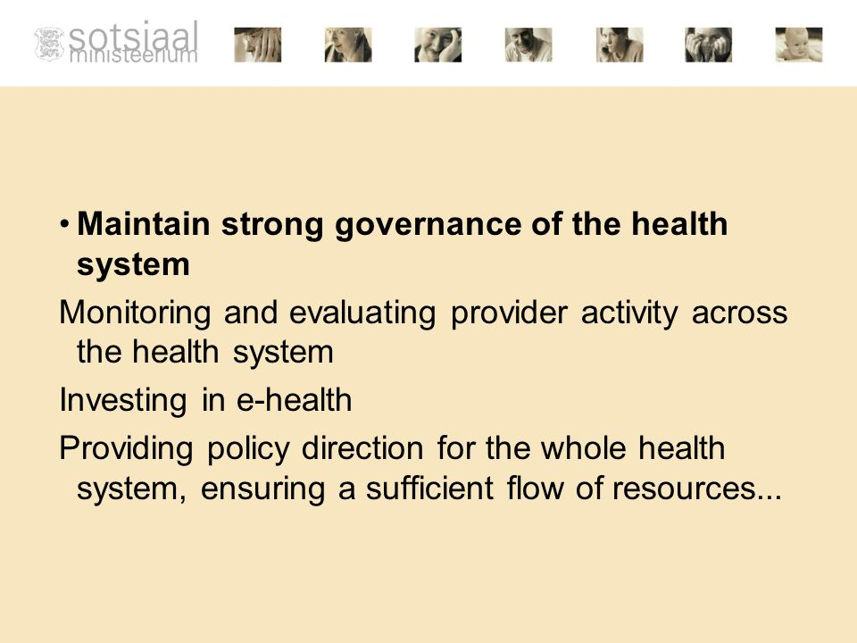 Maintain strong governance of the health system