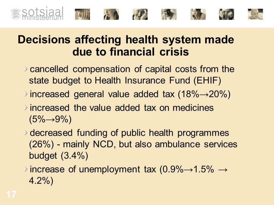 Decisions affecting health system made due to financial crisis