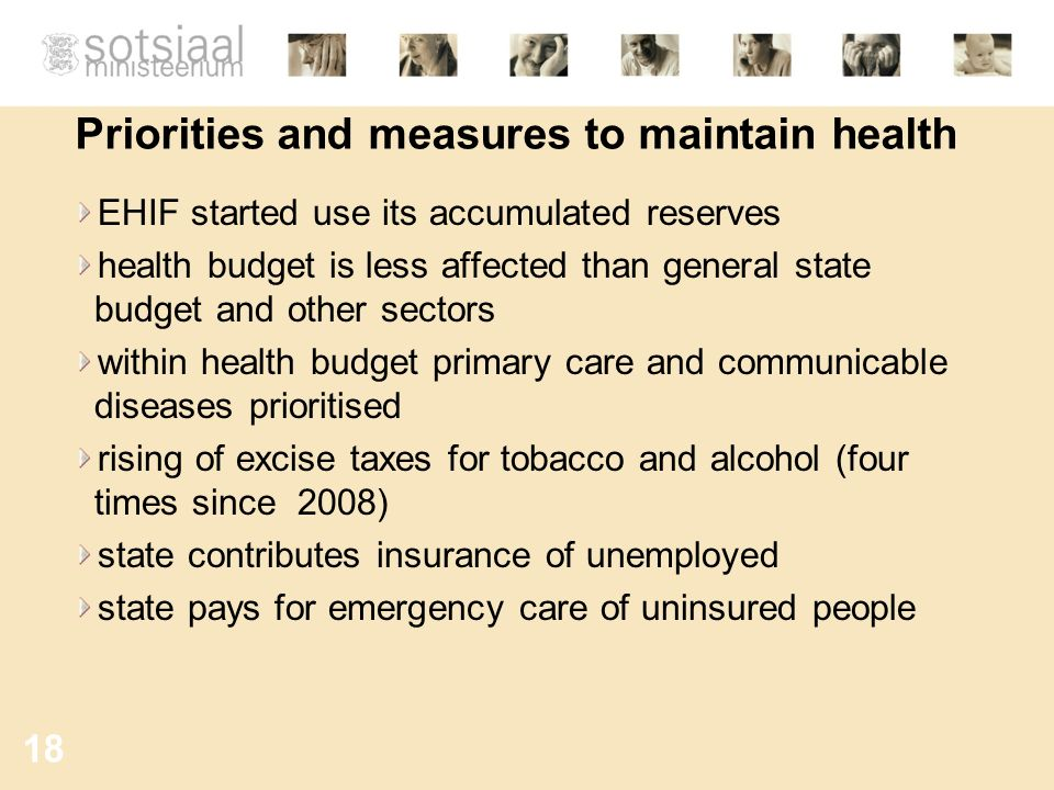 Priorities and measures to maintain health