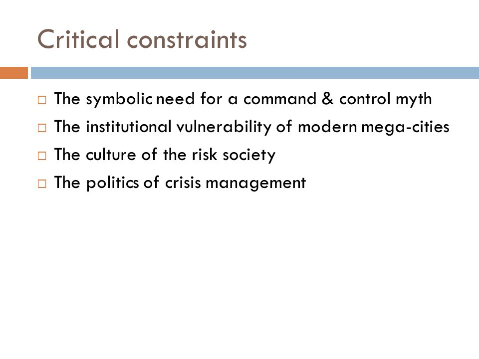 Critical constraints The symbolic need for a command & control myth