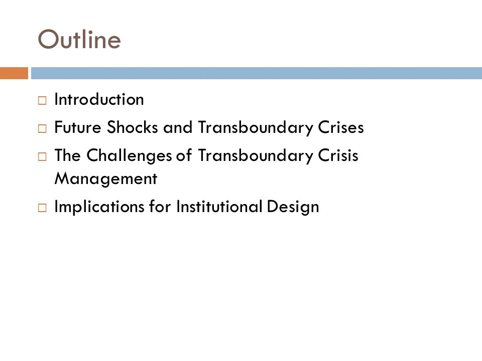 Outline Introduction Future Shocks and Transboundary Crises