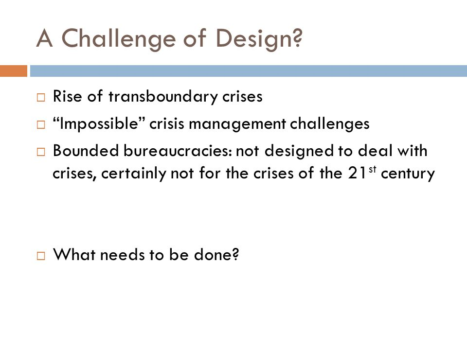 A Challenge of Design Rise of transboundary crises