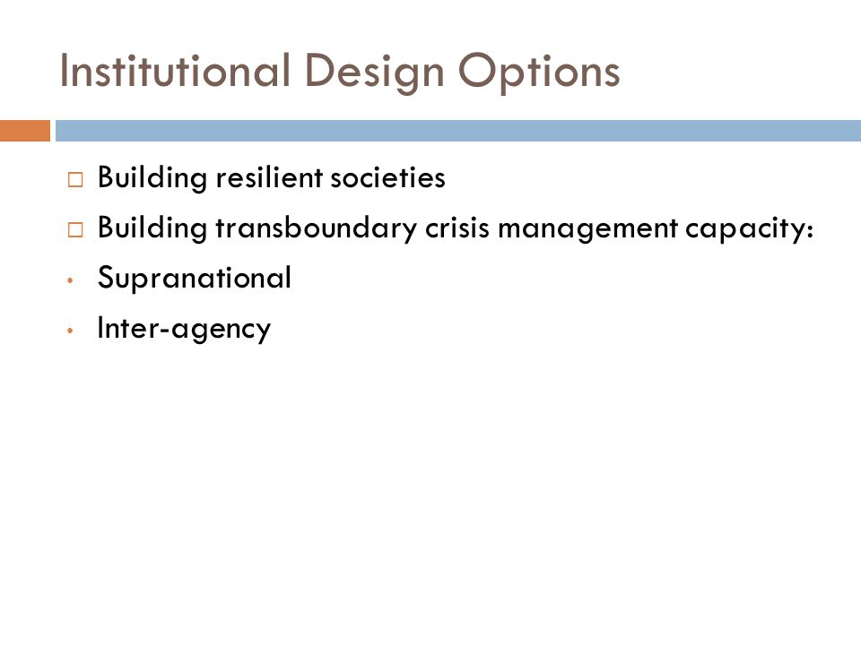 Institutional Design Options