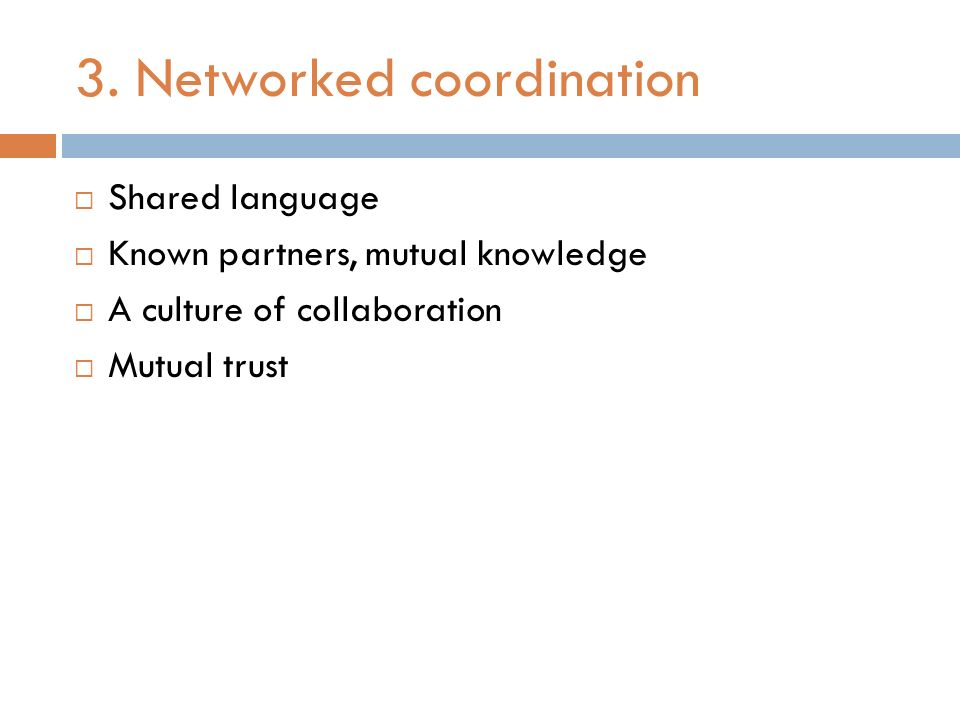 3. Networked coordination