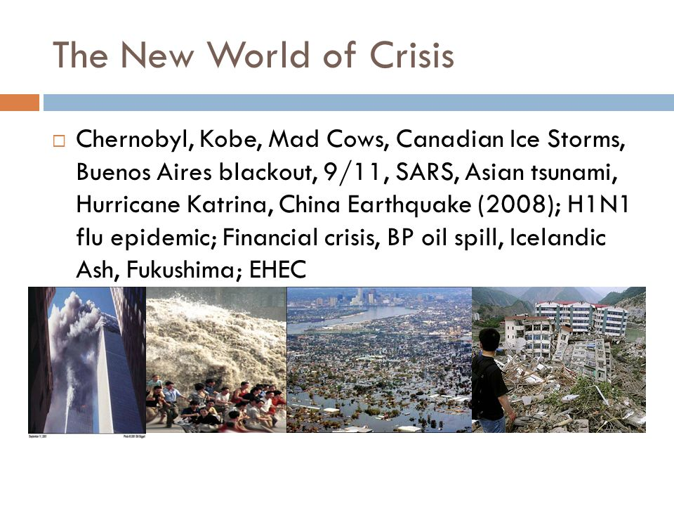 The New World of Crisis