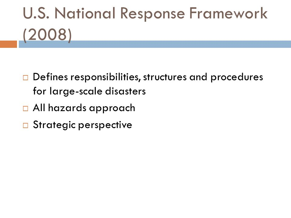U.S. National Response Framework (2008)