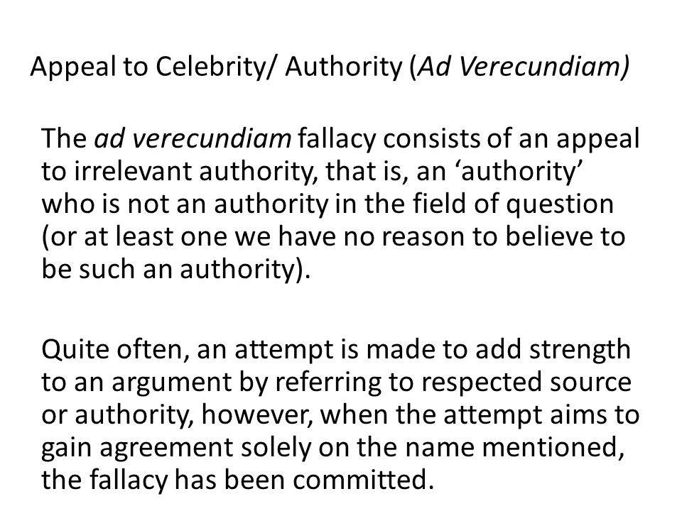 Appeal to Authority - Logically Fallacious