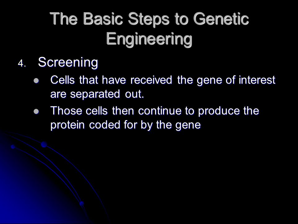 the steps to understanding genetic engineering Recombinant dna technology technical advances have played an important role in the advance of genetic understanding steps involved in the engineering of a.