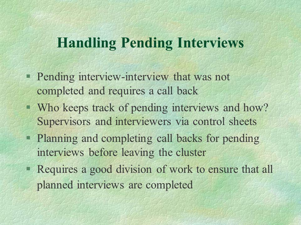 Handling Pending Interviews