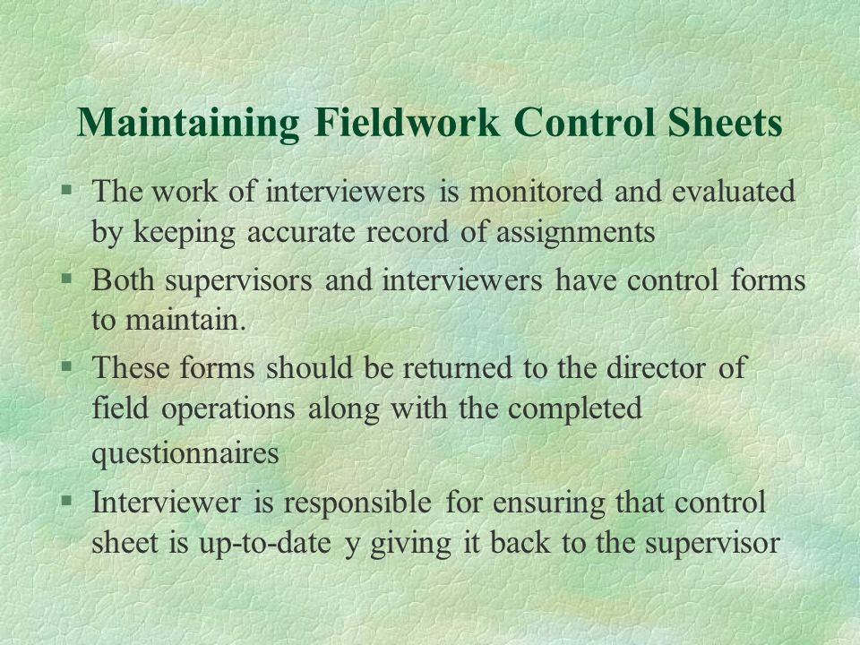 Maintaining Fieldwork Control Sheets