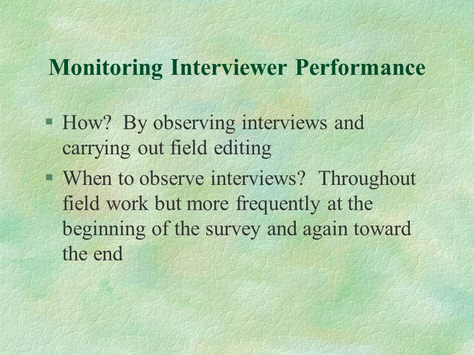 Monitoring Interviewer Performance