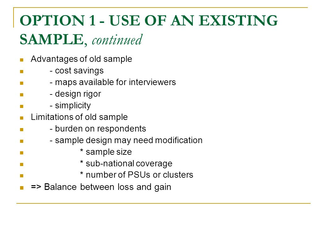 OPTION 1 - USE OF AN EXISTING SAMPLE, continued