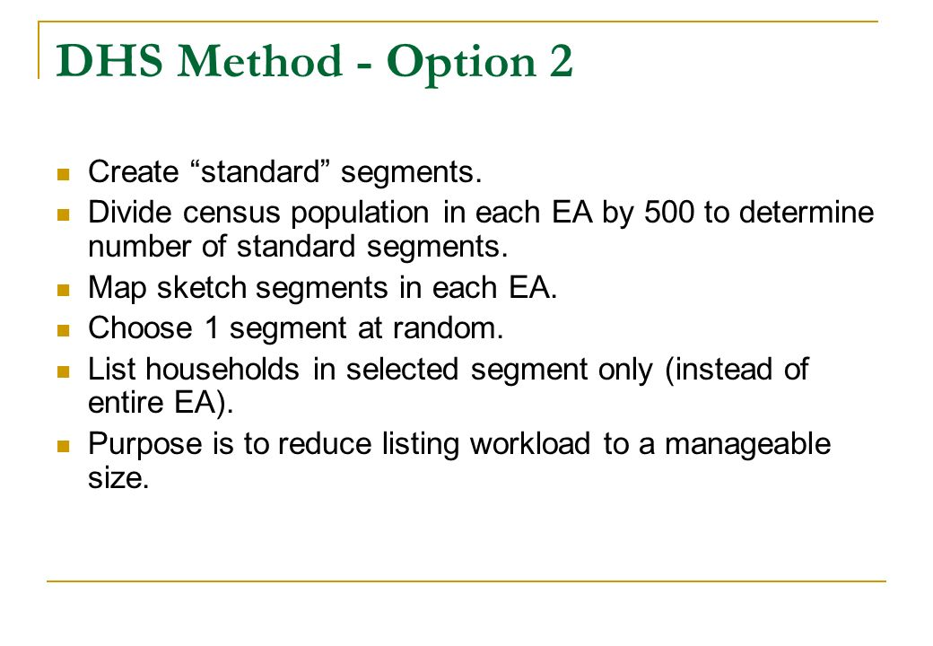 DHS Method - Option 2 Create standard segments.