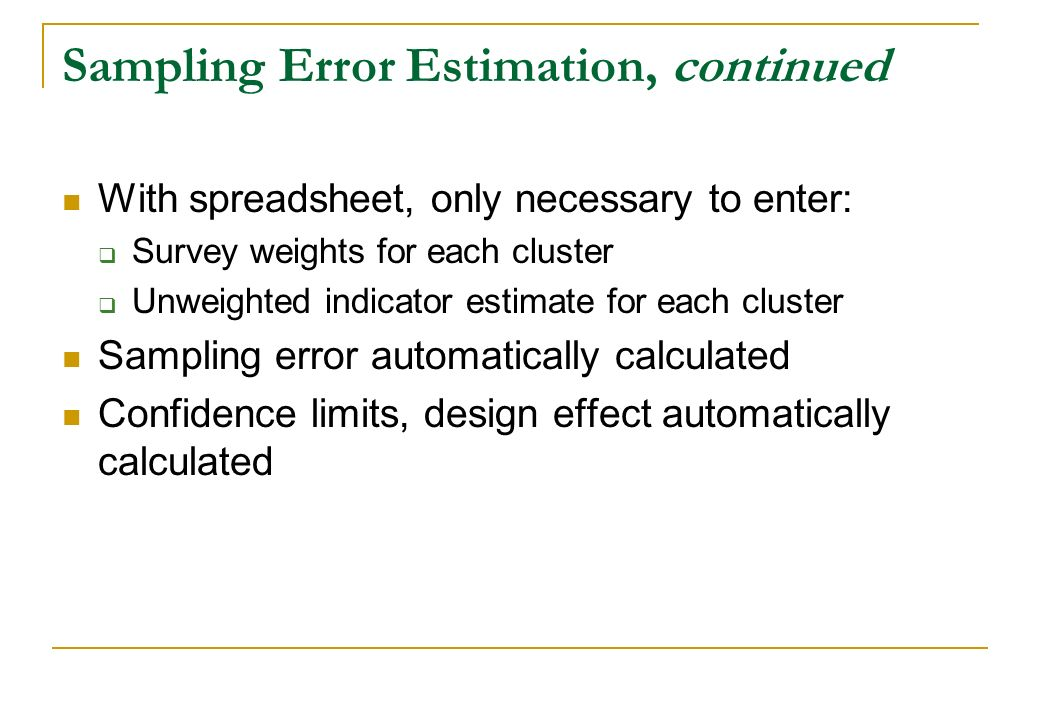 Sampling Error Estimation, continued