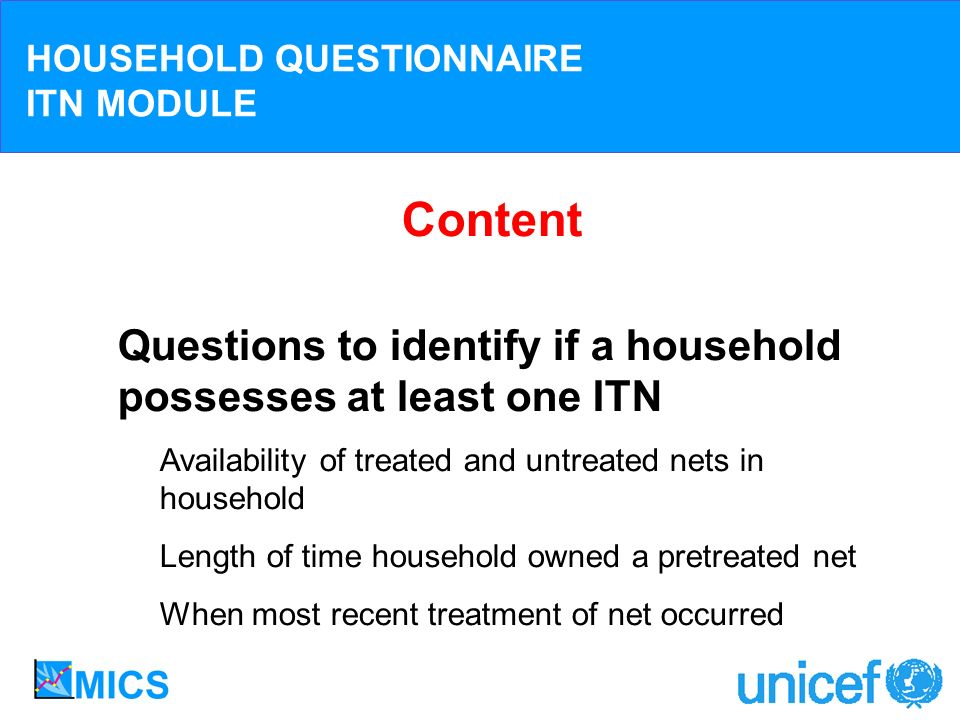 HOUSEHOLD QUESTIONNAIRE ITN MODULE