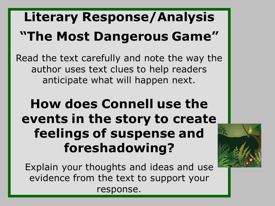 the most dangerous game analysis essay Richard connell's the most dangerous game 2 pages 600 words november 2014 saved essays save your essays here so you can locate them quickly.