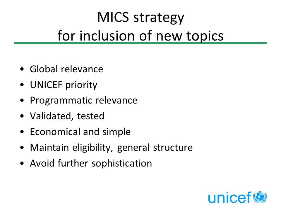 MICS strategy for inclusion of new topics