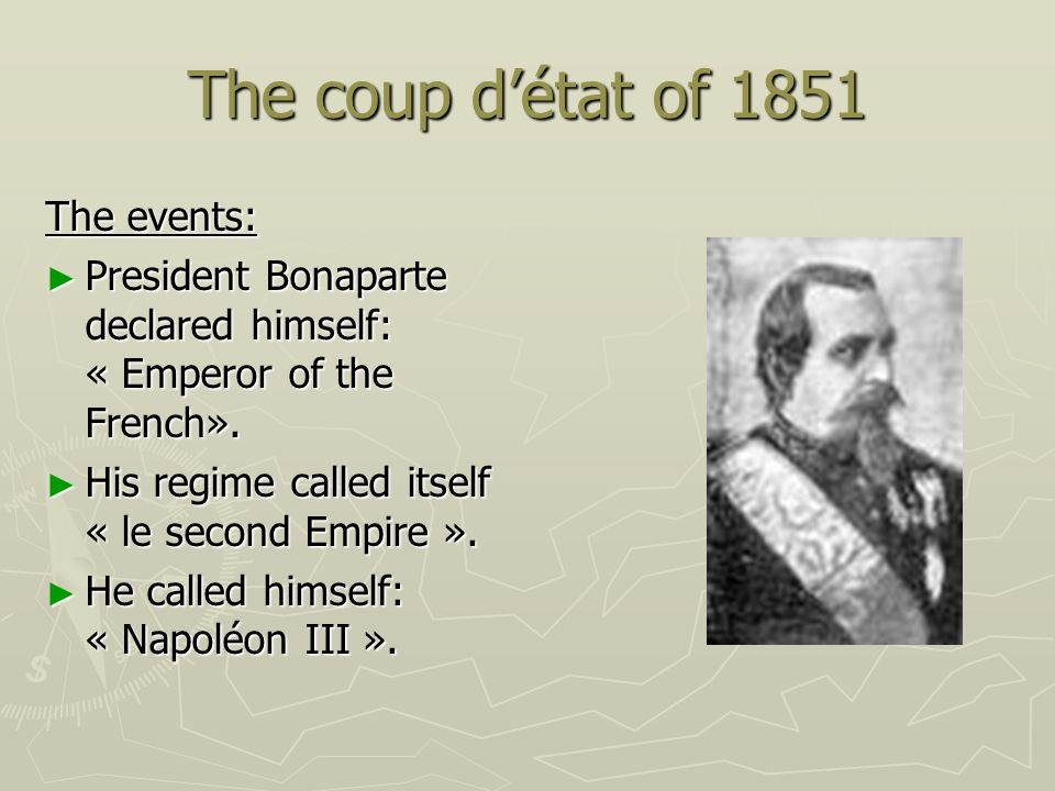 The coup d'état of 1851 The events: