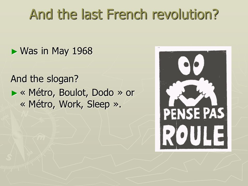 And the last French revolution