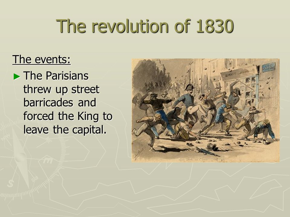 The revolution of 1830 The events: