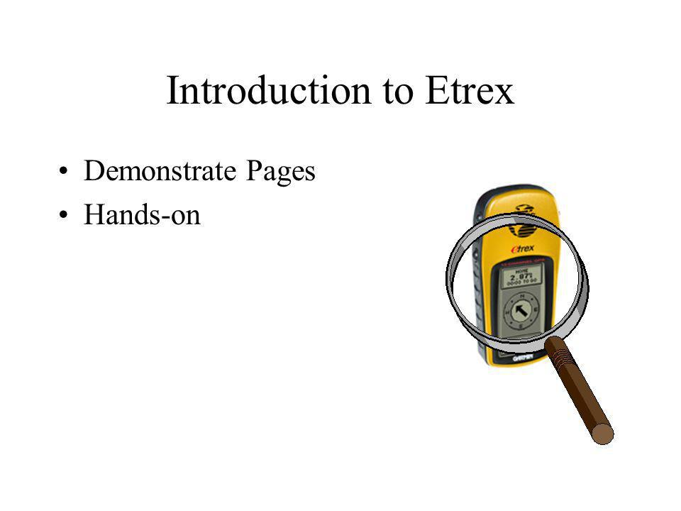 Introduction to Etrex Demonstrate Pages Hands-on