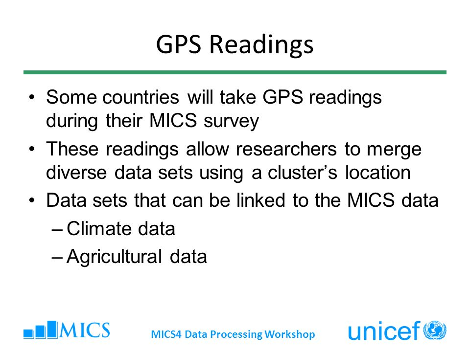 MICS4 Data Processing Workshop