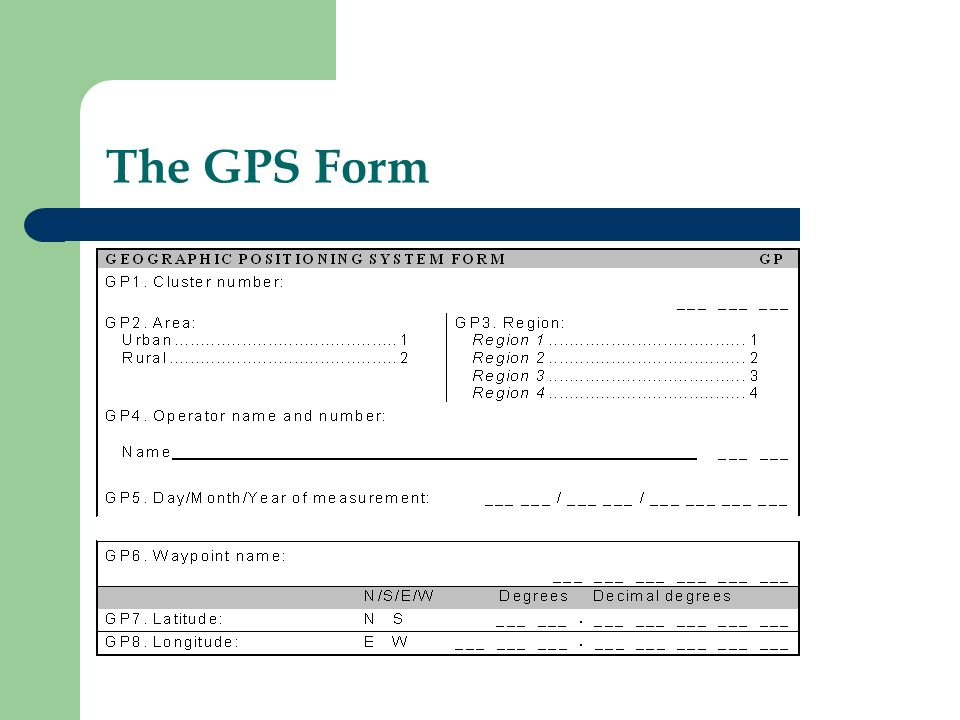 The GPS Form