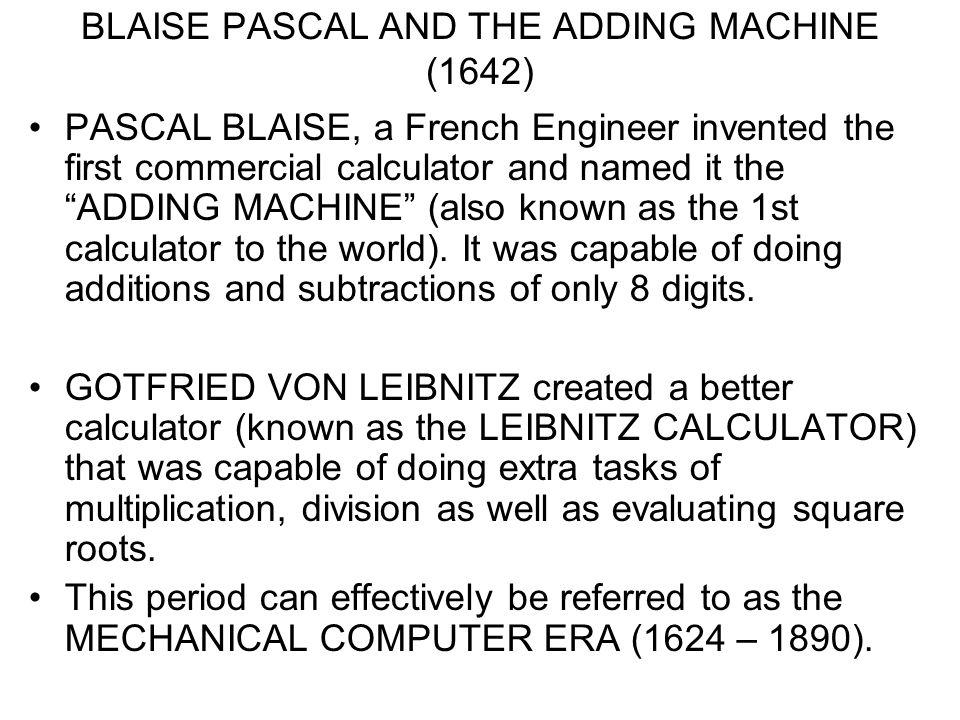 BLAISE PASCAL AND THE ADDING MACHINE (1642)