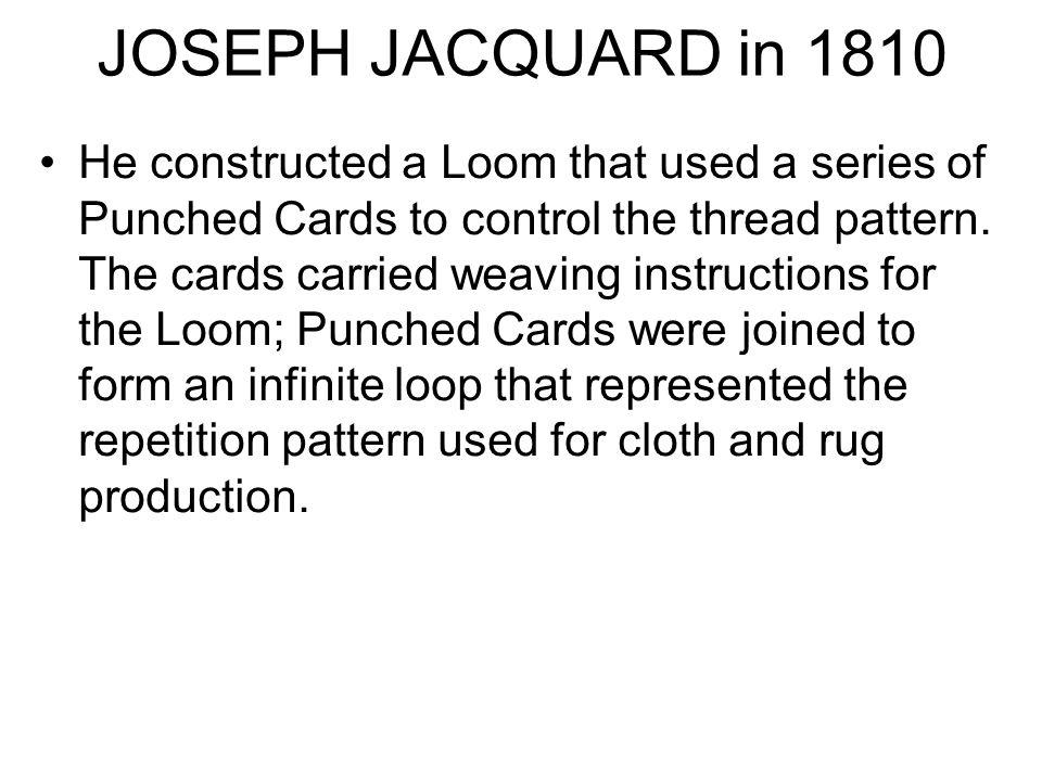JOSEPH JACQUARD in 1810